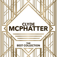 Clyde McPhatter - The Best Collection