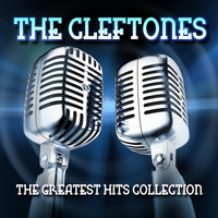 Cleftones - The Greatest Hits Collection
