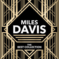Miles Davis - Miles Davis - The Best Collection