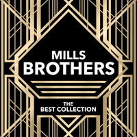 Mills Brothers - Mills Brothers - The Best Collection
