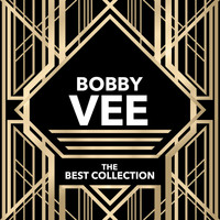 Bobby Vee - The Best Collection