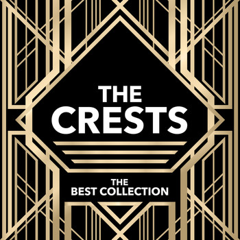 The Crests - The Best Collection