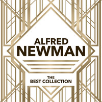 Alfred Newman - The Best Collection