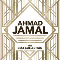 Ahmad Jamal - The Best Collection