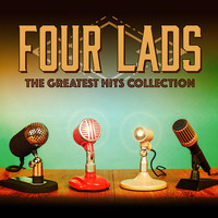 Four Lads - The Greatest Hits Collection