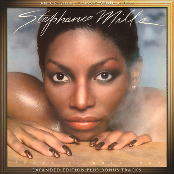 Stephanie Mills - Tantalizingly Hot (Expanded Edition)