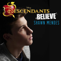 "Shawn Mendes - Believe (From ""Descendants"")"
