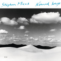 Stephan Micus - Nomad Songs