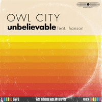 Owl City - Unbelievable