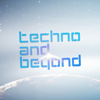 Dream Techno - Techno and Beyond