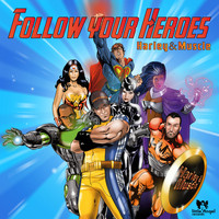 Harley&Muscle - Follow Your Heroes