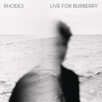 rhodes - Live for Burberry - EP