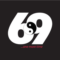 69 - 69 One More Time