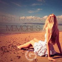 Rich Knochel - Memories