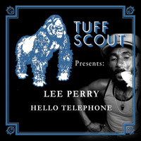 Lee Perry - Hello Telephone