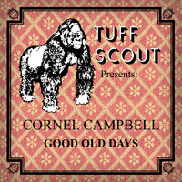 Cornel Campbell - Good Old Days