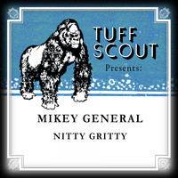 Mikey General - Nitty Gritty