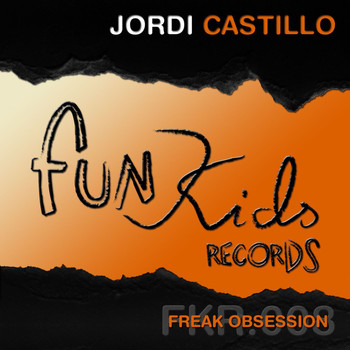 Jordi Castillo - Freak Obsession