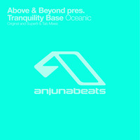 Above & Beyond Pres. Tranquility Base - Oceanic