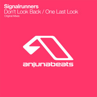 Signalrunners - Don't Look Back / One Last Look