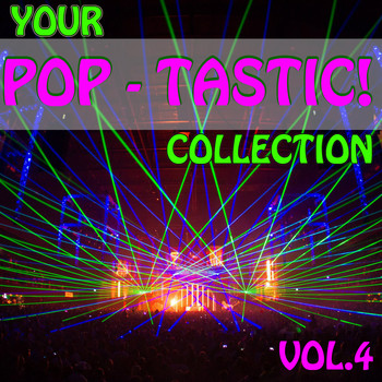 Various Artists - Your Pop - Tastic! Collection, Vol.4