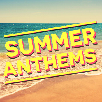 Various Artists - Summer Anthems