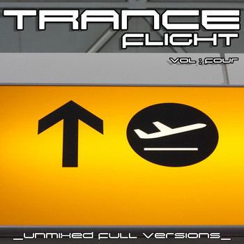 Various Artists - Trance Flight, Vol. 4 (Unmixed Full Versions)