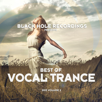 Various Artists - Black Hole Recordings presents Best of Vocal Trance 2015 Volume 2