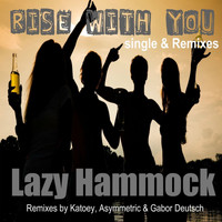 Lazy Hammock - Rise With You