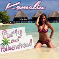 Kamelia - Party am Palmenstrand