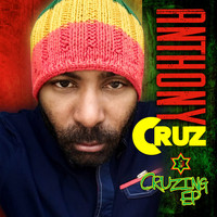 Anthony Cruz - Cruzing - EP