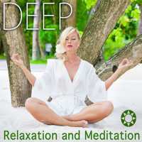 Deep Sleep Relaxation, Musica Para Relajarse and Massage Therapy Music - Deep Relaxation and Meditation