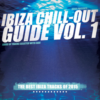 Various Artists - Ibiza Chill-Out Guide, Vol. 1