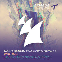 Dash Berlin feat. Emma Hewitt - Waiting (Dash Berlin Miami 2015 Remix)