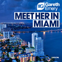 Gareth Emery - Meet Her In Miami