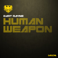 Dart Rayne - Human Weapon