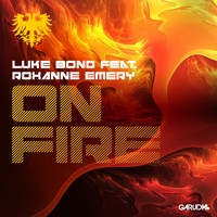 Luke Bond feat. Roxanne Emery - On Fire