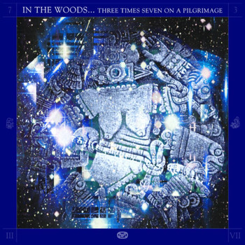 In The Woods... - Three Times Seven on a Pilgrimage