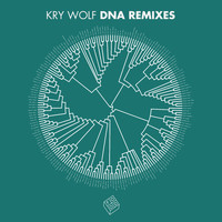 Kry Wolf - Kry Wolf DNA Remixes