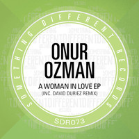 Onur Ozman - A Woman In Love EP