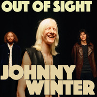 Johnny Winter - Out of Sight