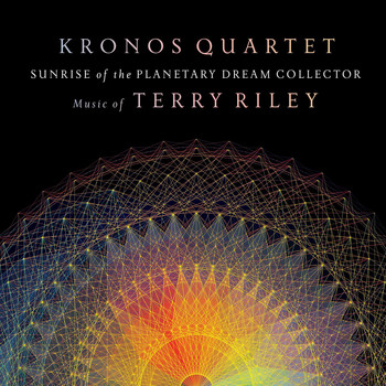 Kronos Quartet - Sunrise of the Planetary Dream Collector