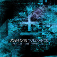 Josh One - Tolerance (Remixes & Instrumentals)