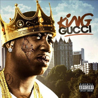 Gucci Mane - King Gucci (Explicit)