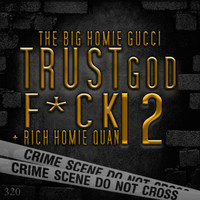 Gucci Mane - Trust God, F*ck 12 (Explicit)