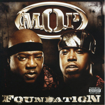 M.O.P. - Foundation  (Explicit)
