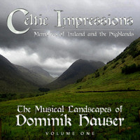 Dominik Hauser - Celtic Impressions: Memories of Ireland and the Highlands