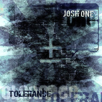 Josh One - Tolerance (Explicit)