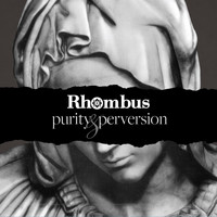 Rhombus - Purity & Perversion
