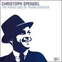 Christoph Spendel - The Piano Side of Frank Sinatra